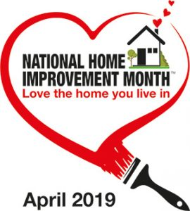 National Home Improvement Month - April 2019