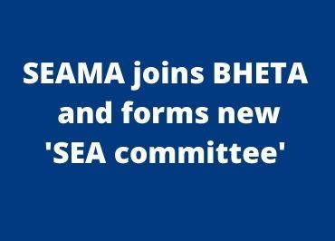 SEAMA joins BHETA to form new SEA committee