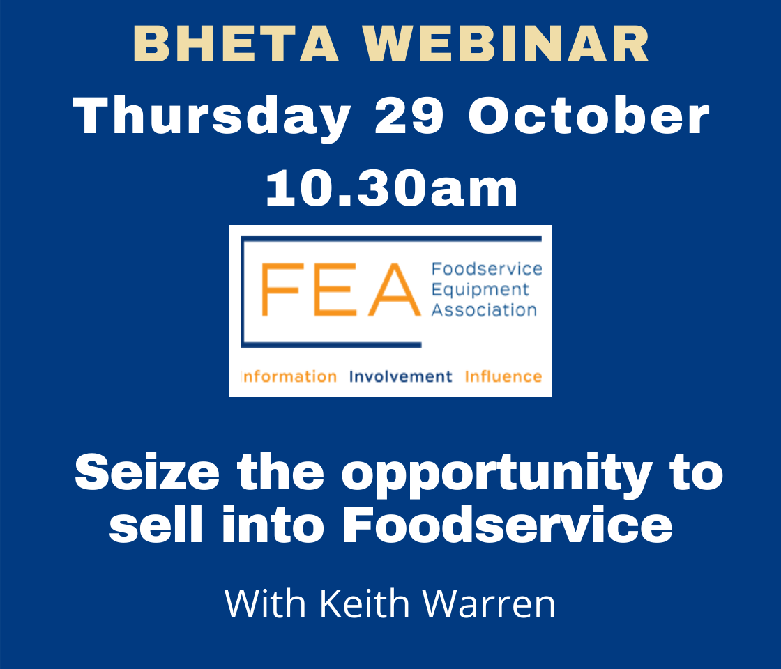 BHETA Webinar – Seize the opportunity to sell into Foodservice with FEA
