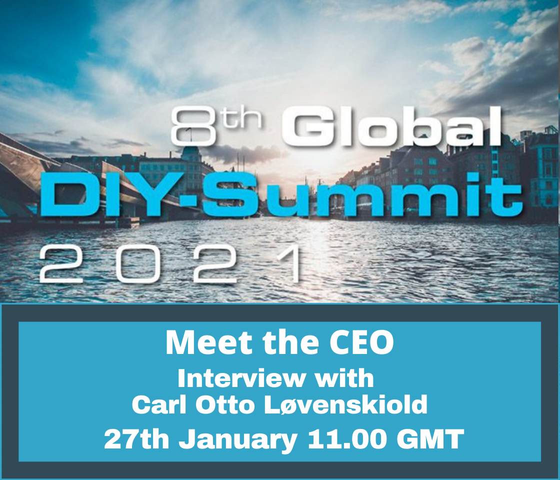 The Global DIY Network webinar – Meet the CEO – Interview with Carl Otto Løvenskiold
