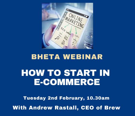 BHETA Webinar – How to start in e-commerce
