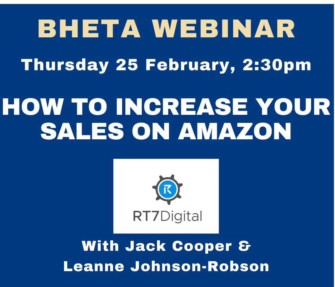 BHETA Webinar – How to increase your sales on Amazon