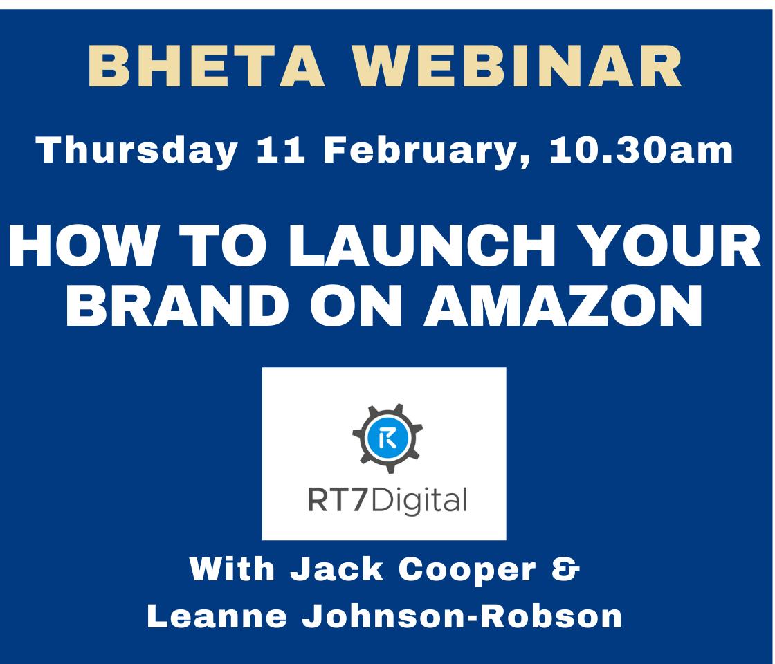 BHETA Webinar – How to launch your brand on Amazon
