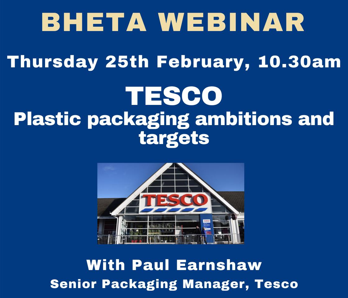 BHETA Webinar – Tesco's plastic packaging ambitions and targets
