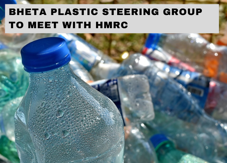 BHETA steering Committee on Plastic tax secures HMRC meeting