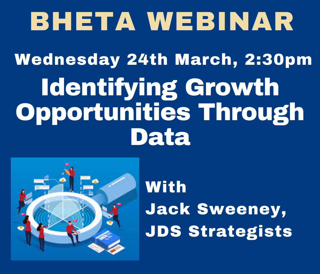 BHETA Webinar – Identifying Growth Opportunities Through Data