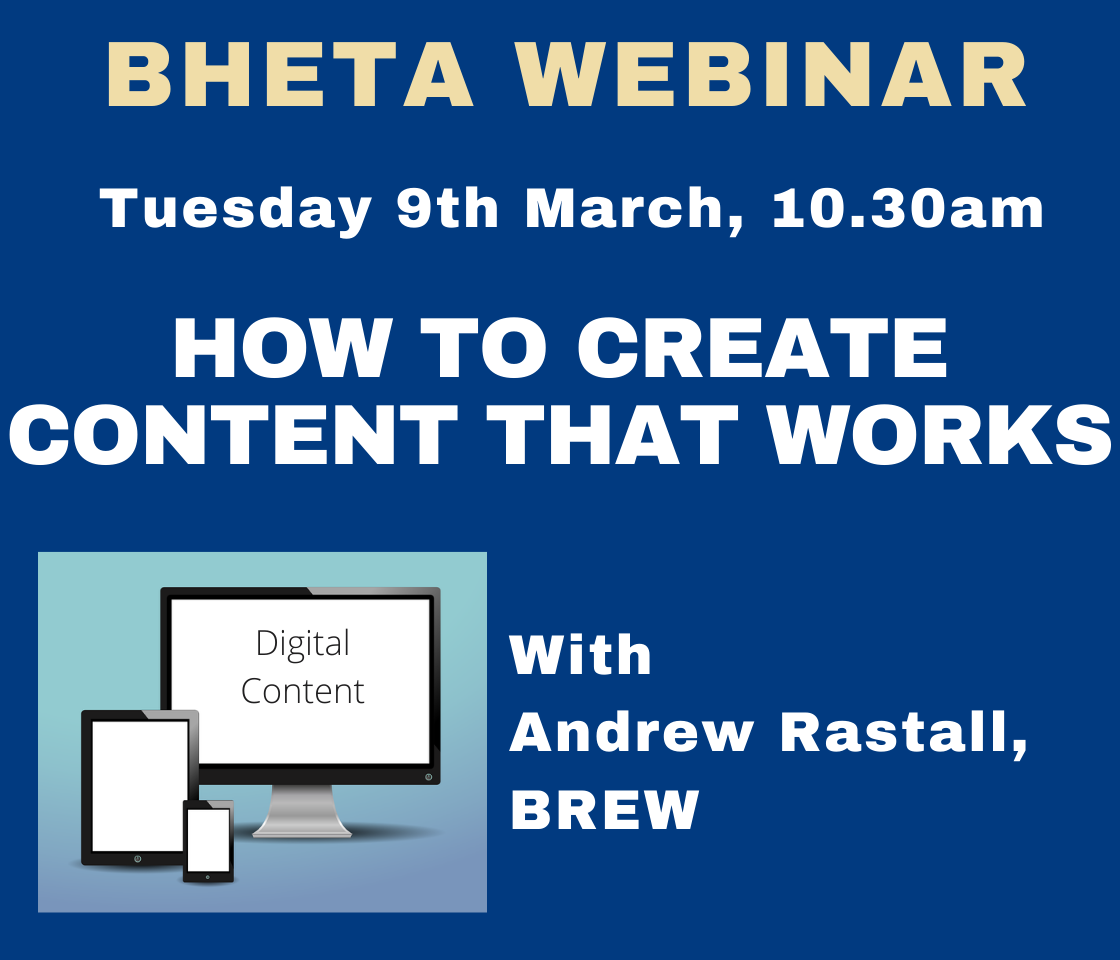 BHETA WEBINAR: How to create content that works