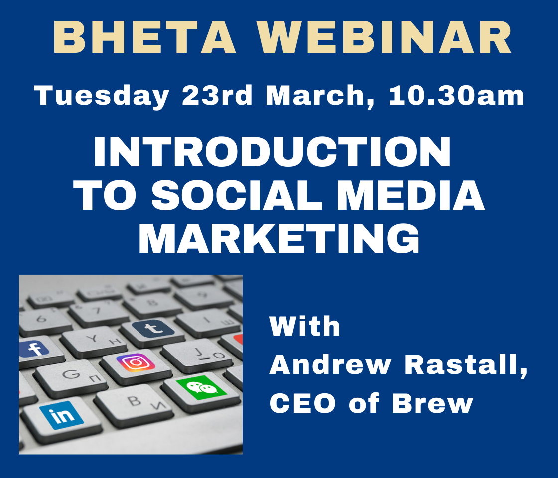 BHETA WEBINAR: Social media marketing