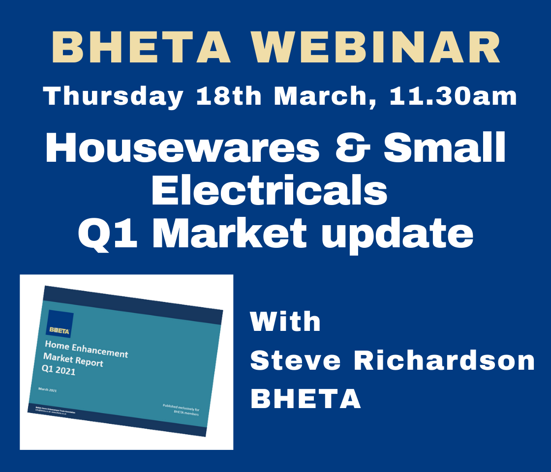WEBINAR: BHETA Q1 Housewares & Small Electricals market update