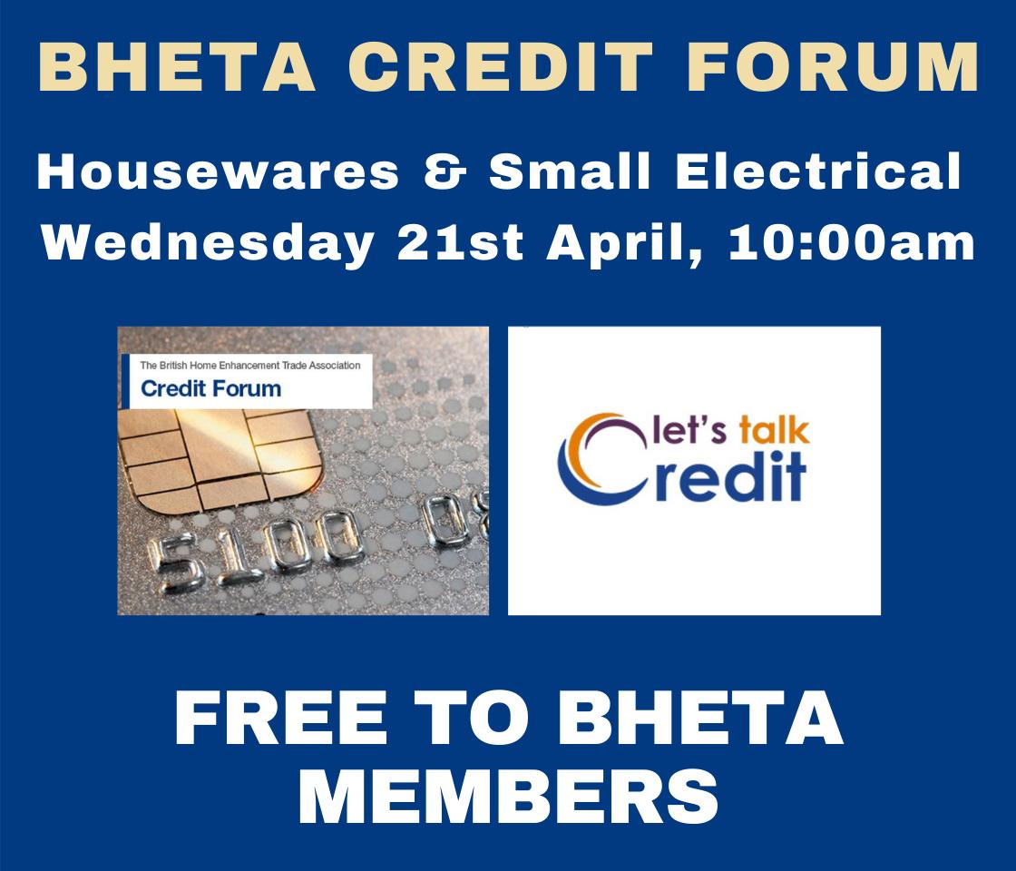 BHETA Housewares & Small Electrical Credit Forum