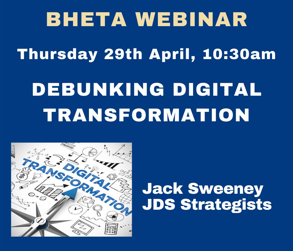BHETA Webinar – Debunking Digital Transformation