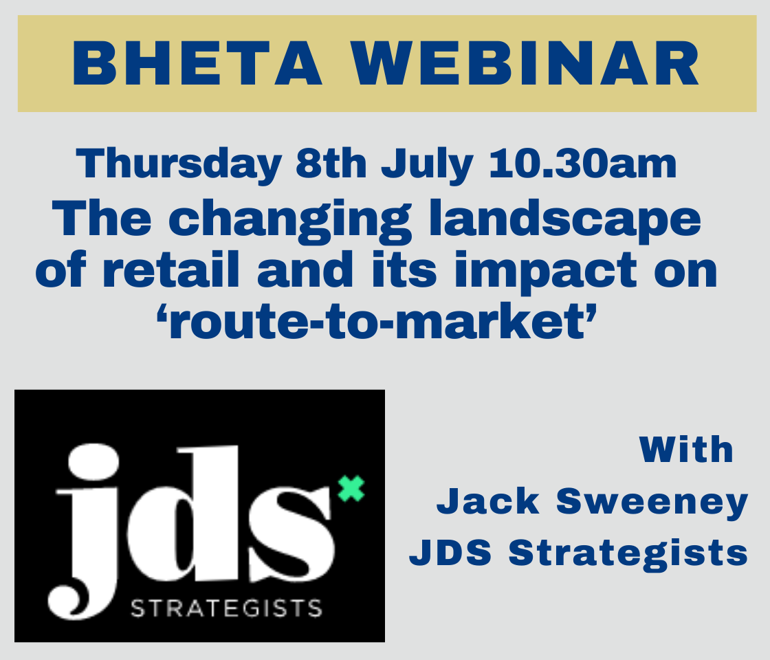 BHETA webinar: the changing landscape of retail and its impact on 'route-to-market'.