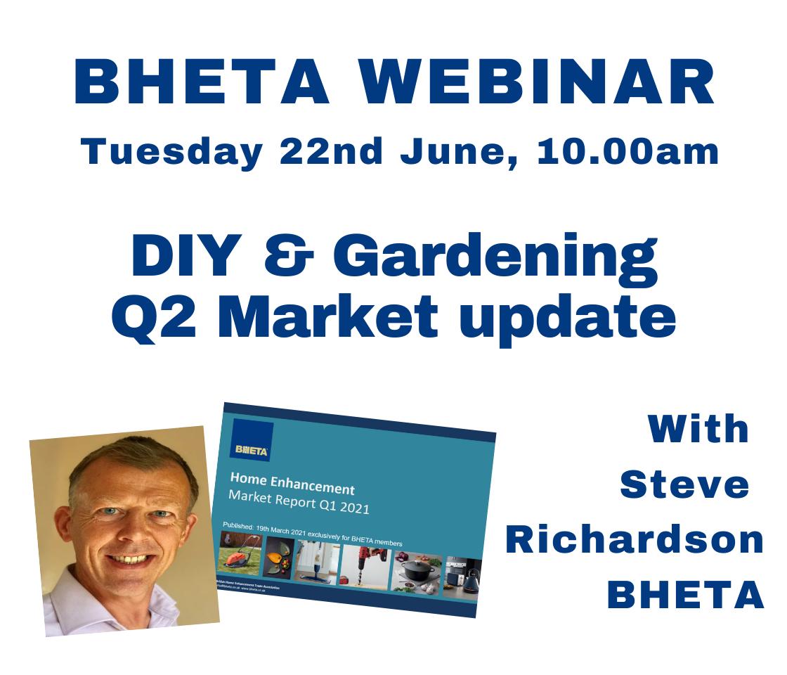 WEBINAR: BHETA Q2 DIY & Gardening market update