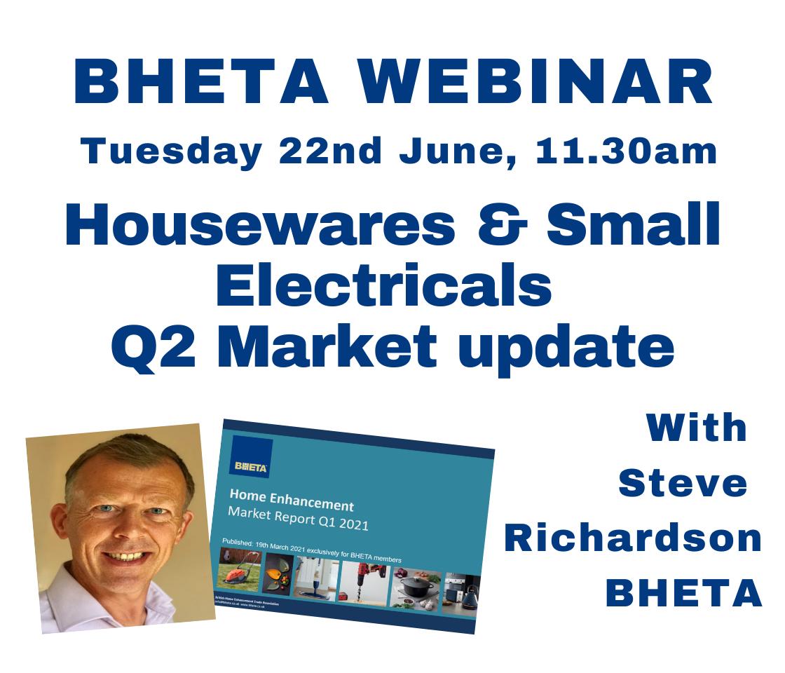 WEBINAR: BHETA Q2 Housewares & Small Electricals market update