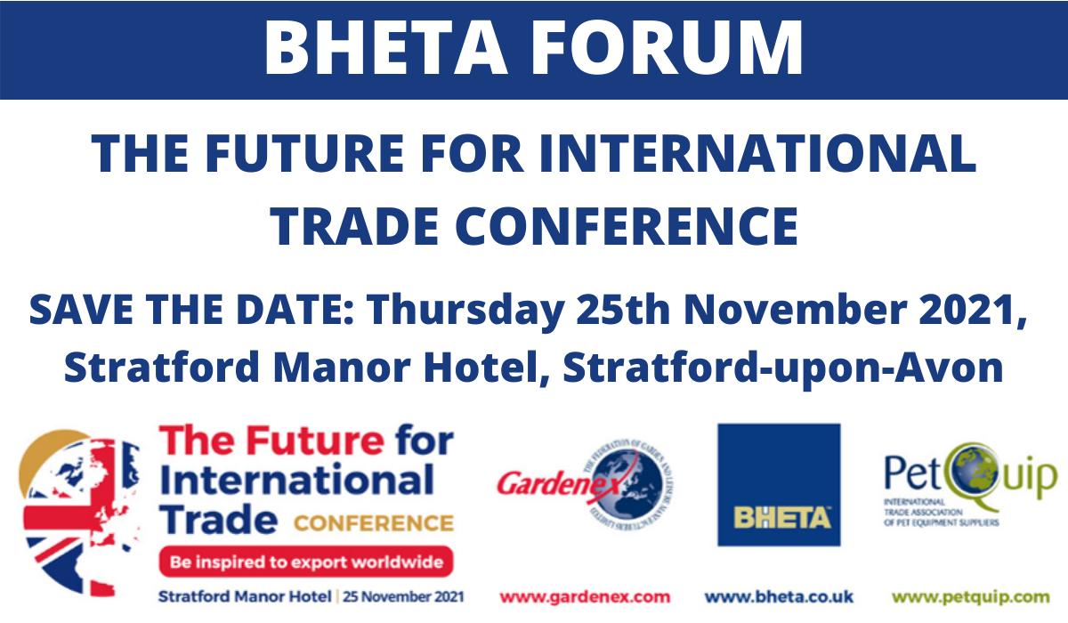 BHETA FORUM: The Future For International Trade Conference
