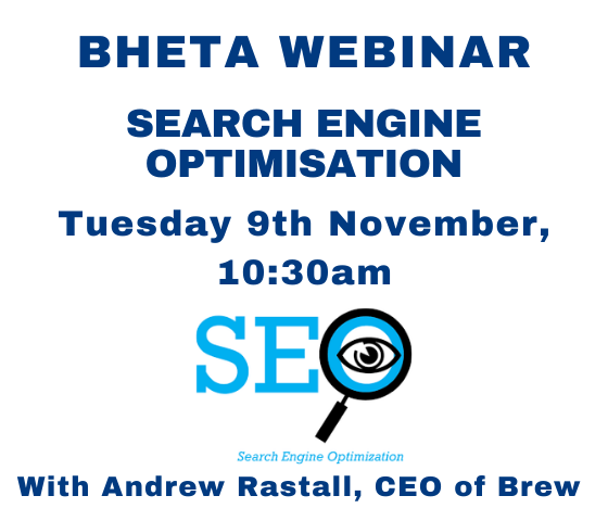 BHETA Webinar- Maximise your traffic through Search Engine Optimisation