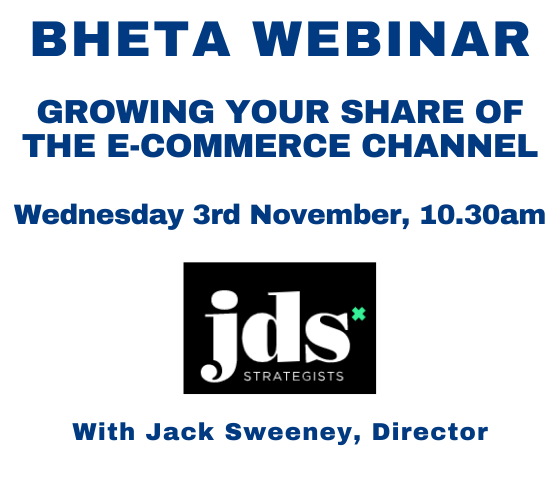 BHETA Webinar – Growing your share of the E-commerce Channel